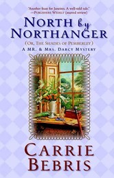 North By Northanger, or The Shades of Pemberley - A Mr. & Mrs. Darcy Mystery