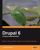 J. Ayen Green: Drupal 6 Content Administration
