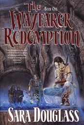 The Wayfarer Redemption - Book One