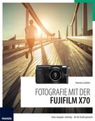 Antonino Zambito: Fotografie mit der Fujifilm X70