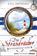 Etel Brüning: Die Strandräuber ★★★