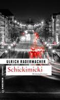 Ulrich Radermacher: Schickimicki ★★★