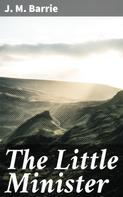 J. M. Barrie: The Little Minister