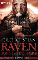 Raven - Söhne des Donners - Roman