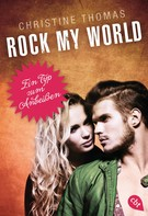 Christine Thomas: Rock my World - Ein Typ zum Anbeißen ★★★★★