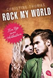 Rock my World - Ein Typ zum Anbeißen