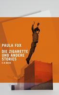 Paula Fox: Die Zigarette und andere Stories ★★★★