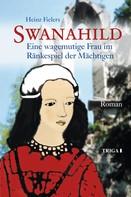 Heinz Fielers: Swanahild