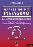 Kristina Kobilke: Marketing mit Instagram