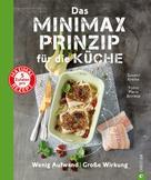 Susann Kreihe: Das Minimax-Prinzip für die Küche
