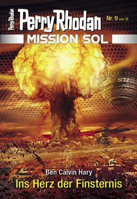 Mission SOL 9: Ins Herz der Finsternis