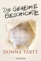 Die geheime Geschichte - Roman