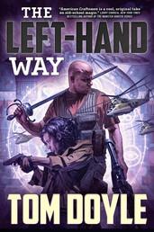 The Left-Hand Way - A Novel