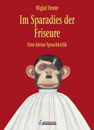 Wiglaf Droste: Im Sparadies der Friseure ★★★★★