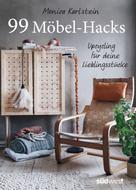Monica Karlstein: 99 Möbel-Hacks ★★★