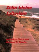 Michael R. Richter: Zehn kleine Sylterlein ★
