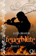 Katja Brandis: Feuerblüte ★★★★★