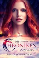 Melissa David: Die Chroniken von Usha - Der Drachenkönig ★★★★