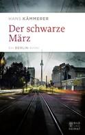 Hans Kämmerer: Der schwarze März