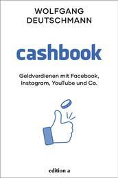 Cashbook - Geldverdienen mit Facebook, Instagram, Youtube und Co.