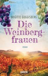 Die Weinbergfrauen - Roman