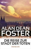 Alan Dean Foster: Die Reise zur Stadt der Toten ★★★★