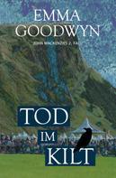Emma Goodwyn: Tod im Kilt ★★★★