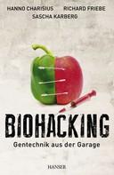 Hanno Charisius: Biohacking ★★★★