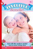 Karina Kaiser: Mami Bestseller 1 – Familienroman ★★★★★