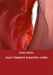 Auch Vampire brauchen Liebe