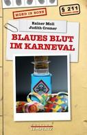 Rainer Moll: Blaues Blut im Karneval