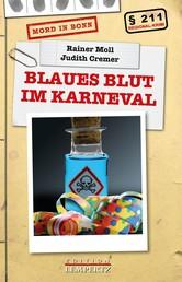 Blaues Blut im Karneval - Mord in Bonn
