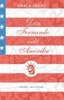 Ewald Arenz: Don Fernando erbt Amerika (eBook) ★★★★