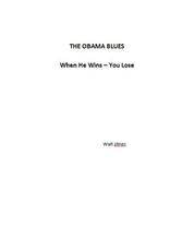 The Obama Blues - When He Wins - You Lose