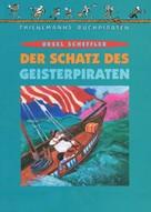 Ursel Scheffler: Der Schatz des Geisterpiraten