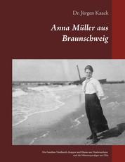 Anna Müller aus Braunschweig - Die Familien Niedhardt, Kopper und Blume aus Niedersachsen und die Münsterprediger aus Ulm