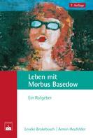 Leveke Brakebusch: Leben mit Morbus Basedow ★★★★★