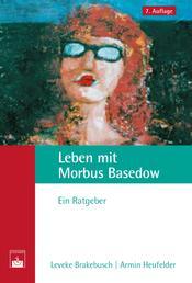 Leben mit Morbus Basedow - Ein Ratgeber
