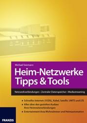Heim-Netzwerke Tipps & Tools - Netzwerkverbindungen • Zentraler Datenspeicher • Mediastreaming
