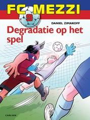 FC Mezzi 9 - Degradatie op het spel