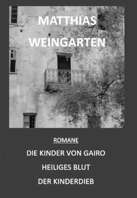 Romane: Die Kinder von Gairo - Heiliges Blut - Der Kinderdieb