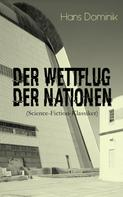 Hans Dominik: Der Wettflug der Nationen (Science-Fiction-Klassiker) ★★★★