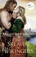 Megan MacFadden: Die Sklavin des Wikingers ★★★★