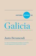 Justo Beramendi: Historia mínima de Galicia