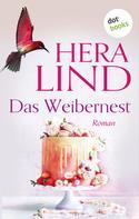 Hera Lind: Das Weibernest ★★★★
