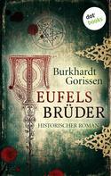 Burkhardt Gorissen: Teufels Brüder ★★★★