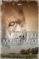 Sabine Gronover: Wölfe im Münsterland ★★★★