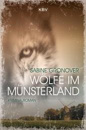Wölfe im Münsterland - Kriminalroman