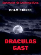 Bram Stoker: Draculas Gast ★★★