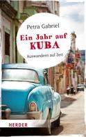 Petra Gabriel: Ein Jahr auf Kuba ★★★★